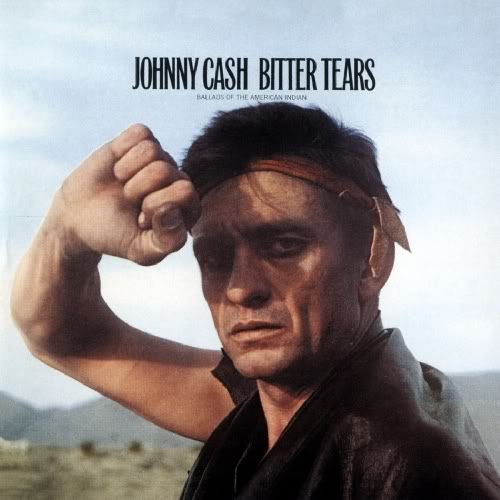 Johnny Cash - Bitter Tears - Ballads Of The American Indian